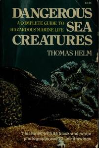 Dangerous Sea Creatures  A Complete Guide to Hazardous Marine Life