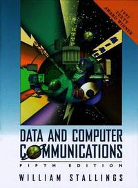 Data and Computer Communications by  William Stallings - Hardcover - 5th - 1996 - from DELHI BOOK STORE and Biblio.com