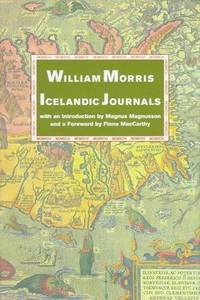 Icelandic Journals: Journals of Travel in Iceland 1871 and 1873
