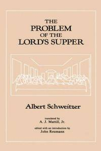 THE PROBLEM OF THE LORDS SUPPER