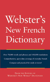 Webster's New World French Dictionary by n/a - Paperback - from Gonia Books and Biblio.com