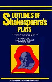 Outlines of Shakespeare's Plays: Synopses, Background Material, Genealogical Charts