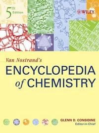 Van Nostrand*s Encyclopedia  of Chemistry, 5th Edition