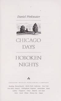 Chicago Days / Hoboken Nights.