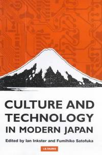 Culture and Technology in Modern Japan (Culture & Technical Modern Japan)