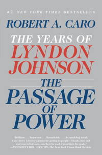 image of The Passage of Power: The Years of Lyndon Johnson, Vol. IV (Vintage)