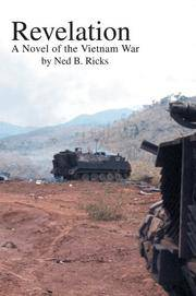 Revelation: A Novel of the Vietnam War by  Ned B Ricks - First Edition - 2005 - from after-words bookstore and Biblio.com
