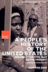 A People's History of the United States, Vol. 2: The Civil War to the Present, Teaching Edition