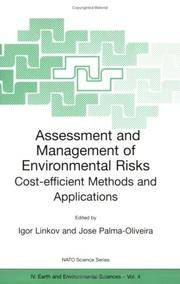 Assessment and Management of Environmental Risks: Cost-Efficient Methods and Applications (Nato...