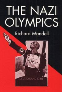 The Nazi Olympics (Sport and Society)