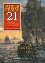 21 : The Final Unfinished Voyage of Jack Aubrey