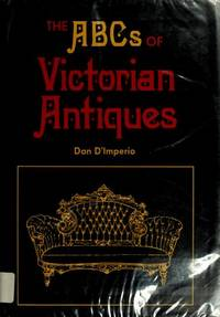 THE ABCS OF VICTORIAN ANTIQUES