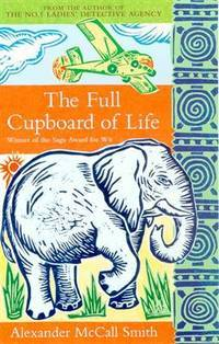 The Full Cupboard of Life - The No. 1 Ladies' Detective Agency Series #5