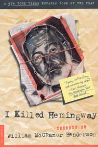 I Killed Hemingway