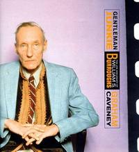 Gentleman Junkie : The Life & Legacy of William S. Burroughs