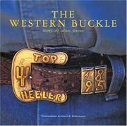 The Western Buckle History, Art, Culture, Function