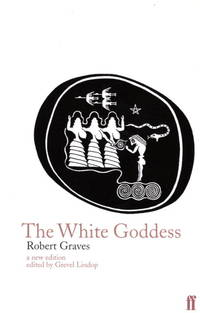 The White Goddess - a new edition