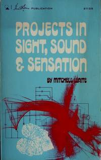 Projects in Sight, Sound & Sensation