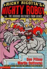 Ricky Ricotta's Giant Robot Vs. the Voodoo from Venus: The Third Robot Adventur