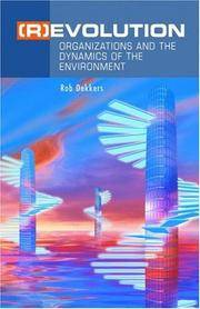 ( R) EVOLUTION : ORGANIZATIONS AND THE DYNAMICS OF THE ENVIRONMENT