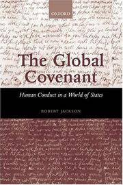 THE GLOBAL COVENANT. Human Conduct In A World Of States.