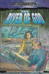 The River of God (Shatterzone)