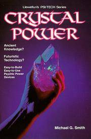 Crystal Power (Llewellyn's Psi-tech series) by  Michael G Smith - Paperback - 1984 - from Eric James (SKU: 042253)