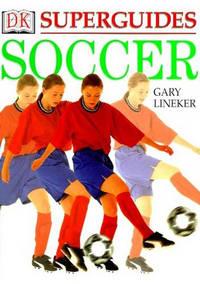 Superguides: Soccer