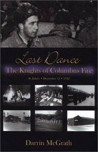 Last Dance: The Knights of Columbus Fire