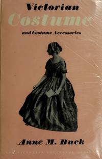 Victorian Costume and Costume Accessories