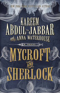 Mycroft and Sherlock by Kareem Abdul-Jabbar - 1st, stated - from Bright Beacon Books (SKU: M002051)