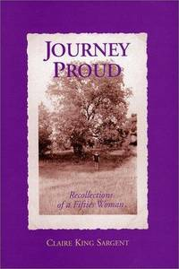 Journey Proud: Rocellections of a Fifties Woman  --Signed--