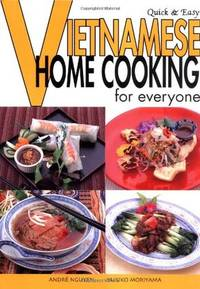 Quick & Easy Vietnamese: Home Cooking for Everyone (Quick and Easy Series)