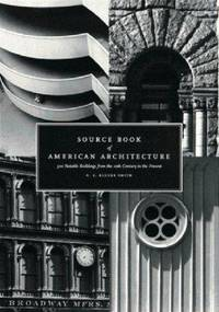 Source Book of American Architecture  500 Notable Buildings from the 10th  Century to the Present