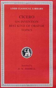 Cicero: On Invention. The Best Kind of Orator. Topics. A. Rhetorical Treatises (Loeb Classical Library Np. 386) by Cicero; Translator-H. M. Hubbell - Hardcover - 1949-01-01 - from Ergodebooks (SKU: SONG0674994256)