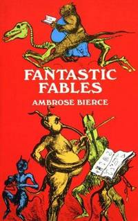 image of Fantastic Fables (Dover Thrift Editions)