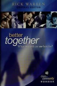 Better Together: What on Earth Are We Here For? by Rick Warren - Paperback - 2004 - from ThriftBooks (SKU: G141740325XI4N00)