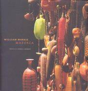 William Morris: Mazorca, Objects of Common Ceremony