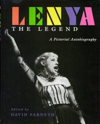 Lenya the Legend :  A Pictorial Autobiography
