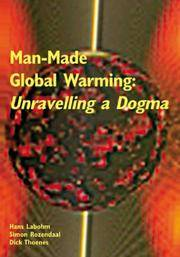 image of Man-Made Global Warming: Unravelling a Dogma