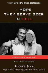 I Hope They Serve Beer In Hell (movie tie-in): with 16 page photo insert