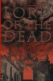 Lord of the Dead : The Secret History of Lord Byron