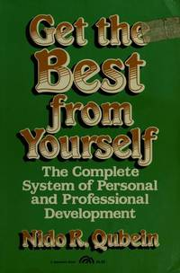 Get the best from yourself Qubein, Nido R