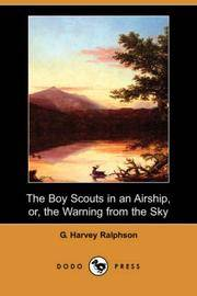image of The Boy Scouts in an Airship, or, the Warning from the Sky (Dodo Press)