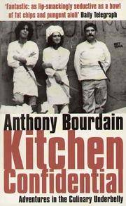Kitchen Confidential : Adventures in the Culinary Underbelly by Anthony Bourdain - Paperback - from Discover Books (SKU: 3189923092)