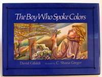 THE BOY WHO SPOKE COLORS
