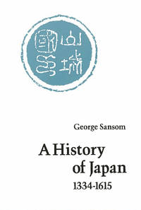 A history of Japan :; 1334-1615