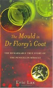 image of Mould in Dr. Florey's Coat