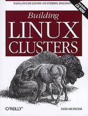 Building Linux Clusters by David H M Spector David HM Spector - Paperback - First Edition - from Cold Books and Biblio.com