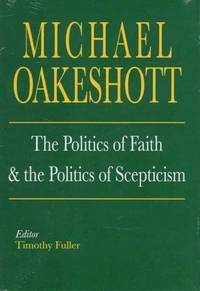 The Politics of Faith and the Politics of Scepticism